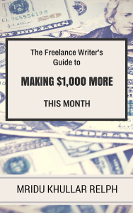 The Freelance Writer's Guide to Making $1,000 More This Month